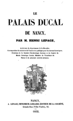 Réédition du Palais ducal de Nancy par Henri Lepage